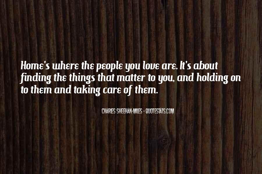 Home Love Family Quotes #1521715