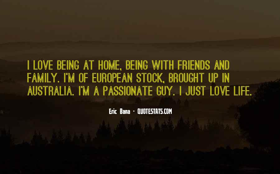 Home Love Family Quotes #370774