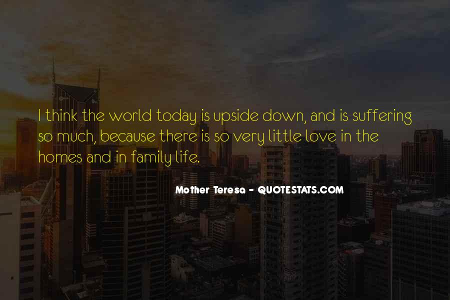 Home Love Family Quotes #433362