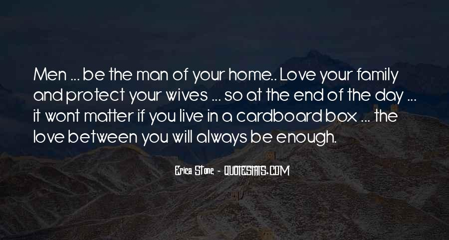 Home Love Family Quotes #560519