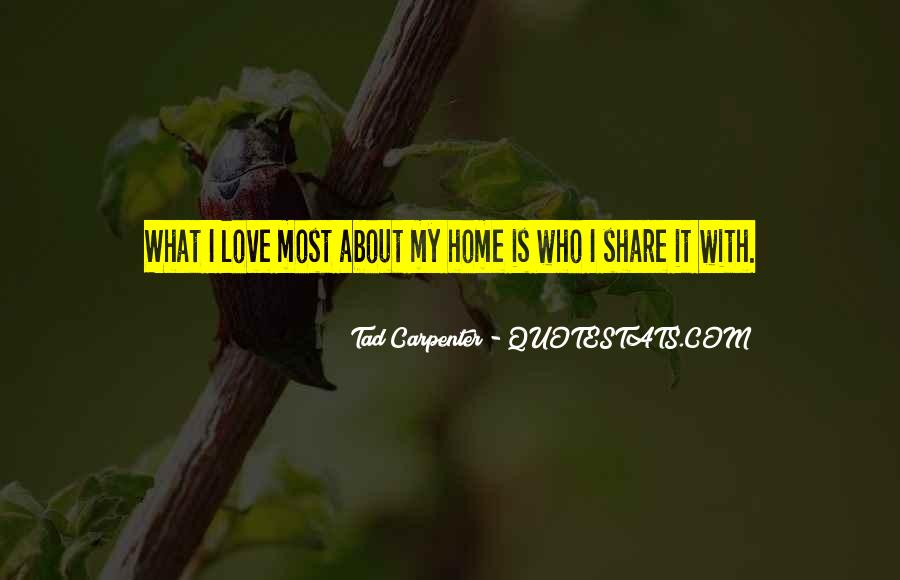 Home Love Family Quotes #641162