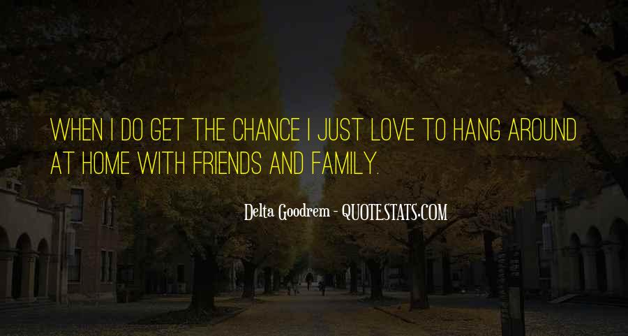Home Love Family Quotes #729618