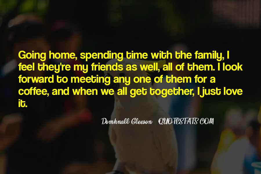 Home Love Family Quotes #840706