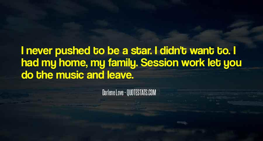 Home Love Family Quotes #953654