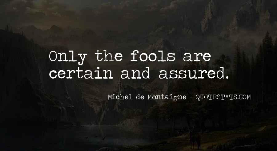 Quotes About Fools And Wisdom #1241050