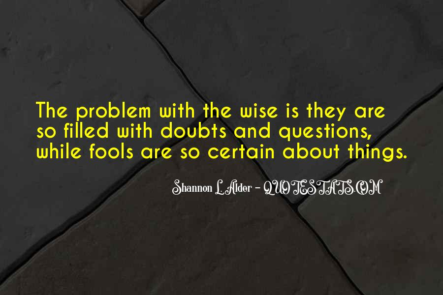 Quotes About Fools And Wisdom #1652489
