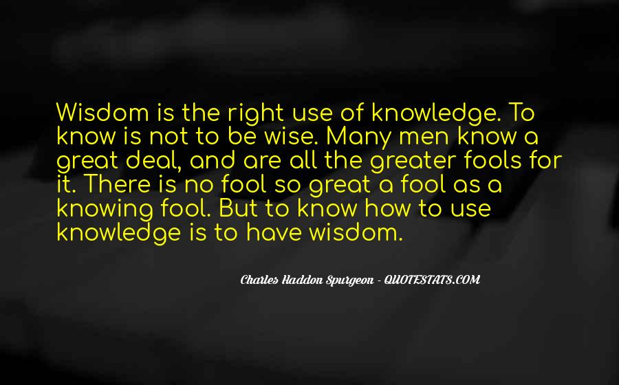 Quotes About Fools And Wisdom #171403