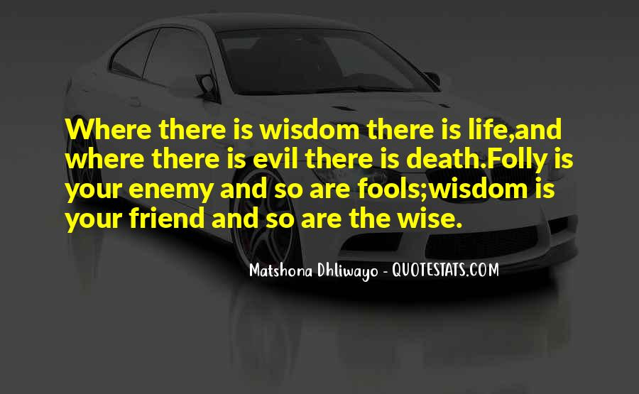 Quotes About Fools And Wisdom #1773433