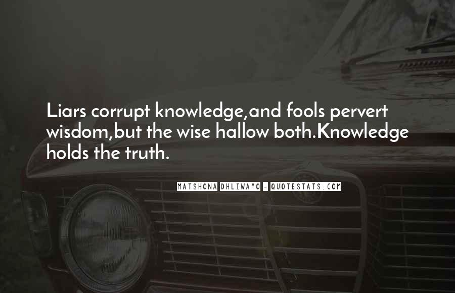 Quotes About Fools And Wisdom #374128