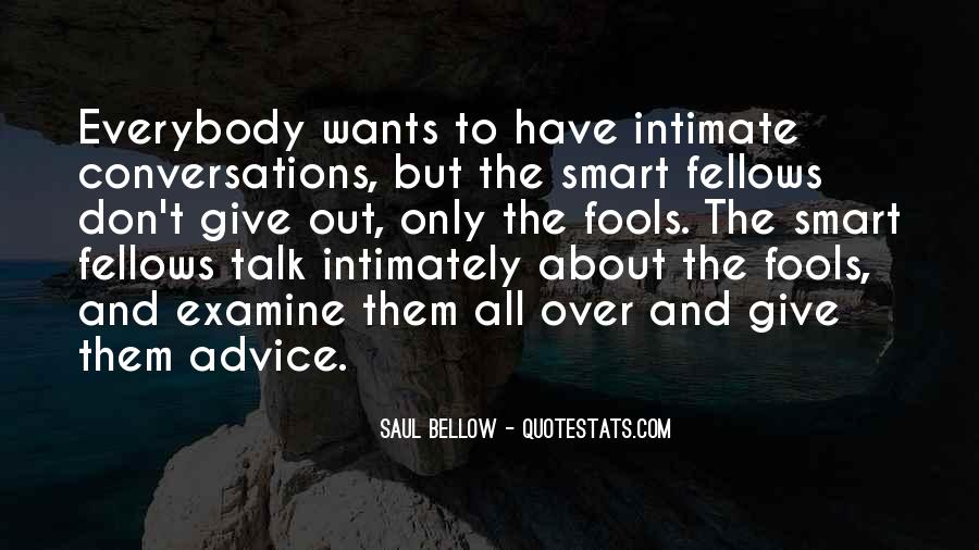Quotes About Fools And Wisdom #477376