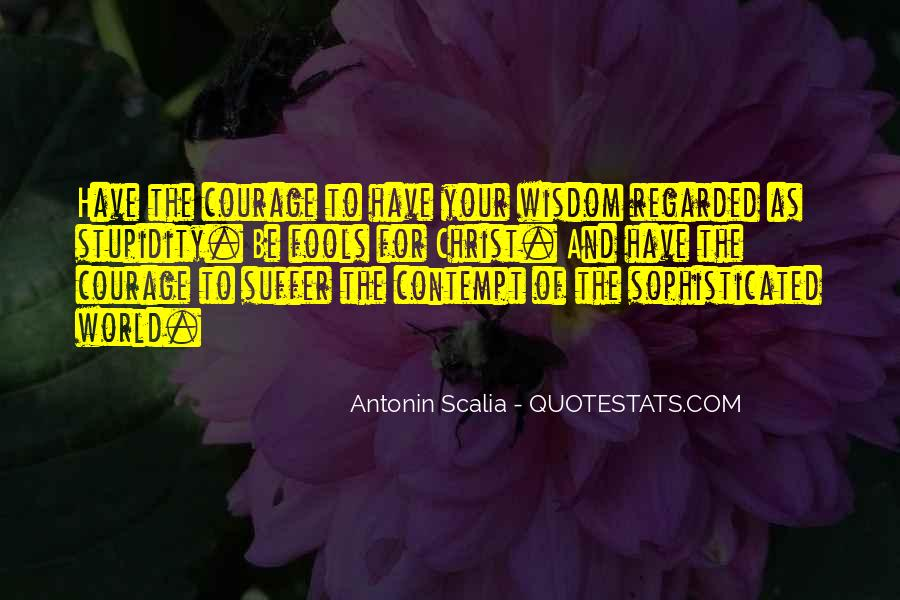 Quotes About Fools And Wisdom #563165