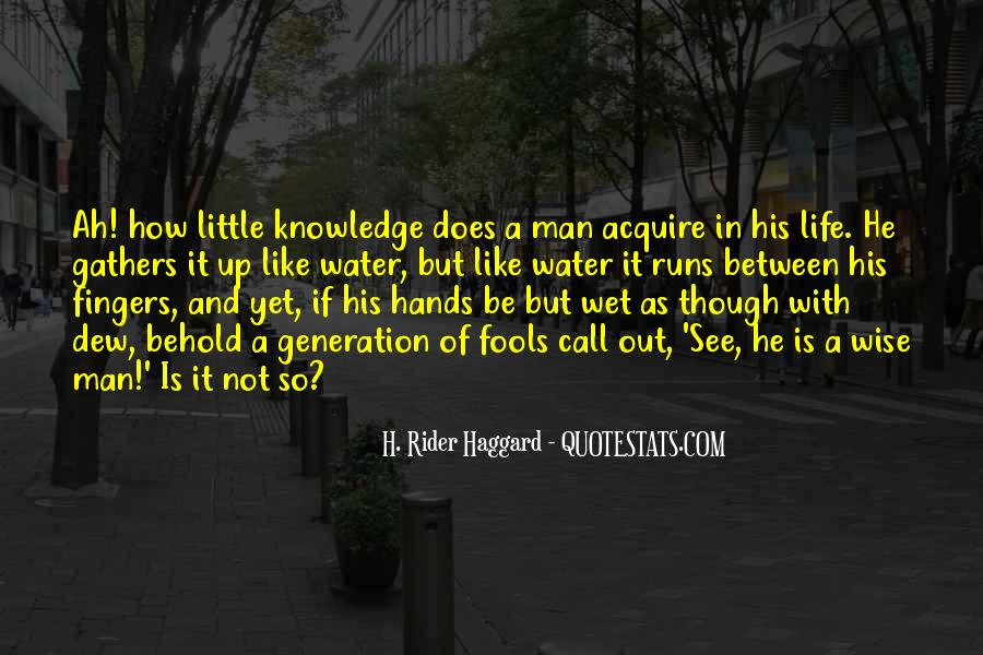 Quotes About Fools And Wisdom #744301