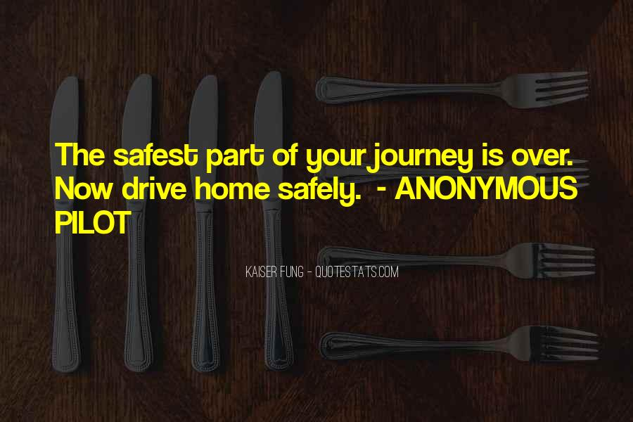 Home Safely Quotes #1212236