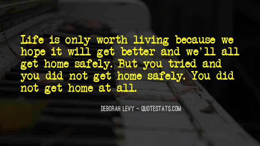 Home Safely Quotes #855756
