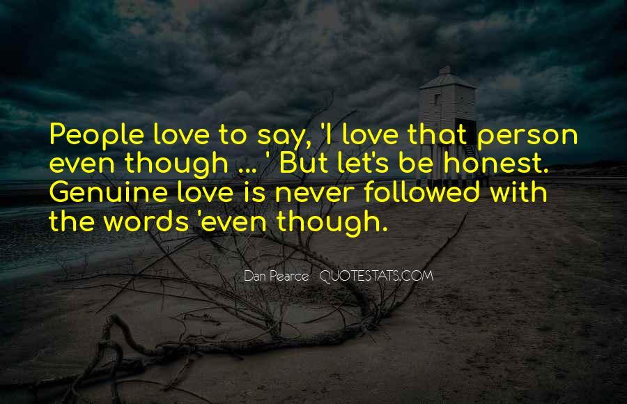Honest And Genuine Quotes #757507