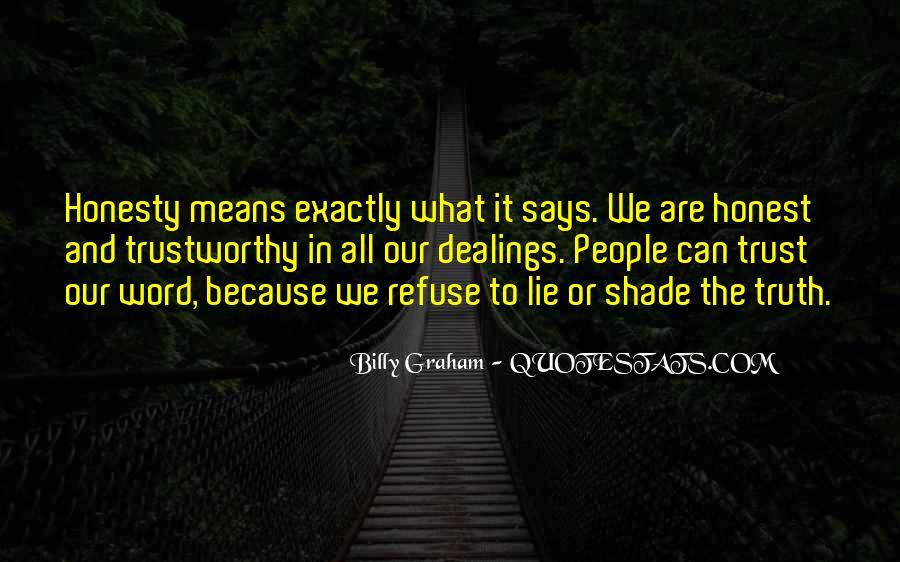 Honest And Trustworthy Quotes #1019956