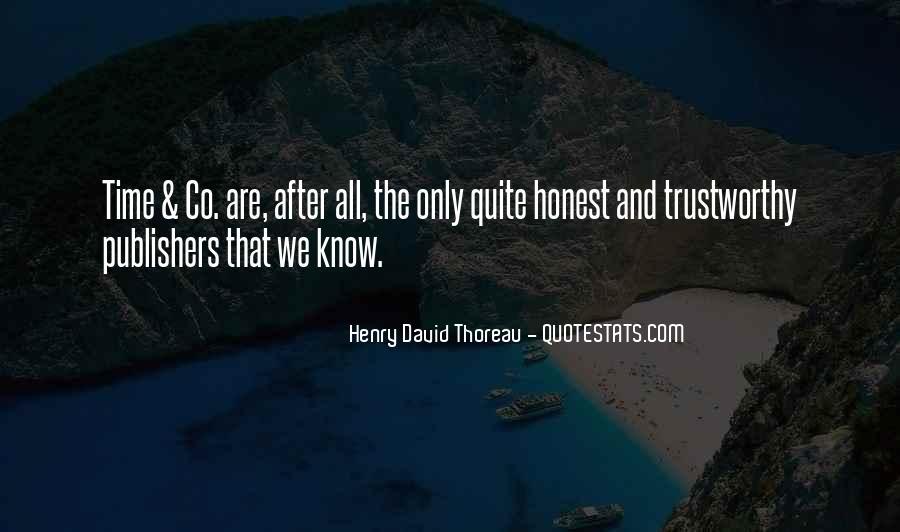 Honest And Trustworthy Quotes #1500007