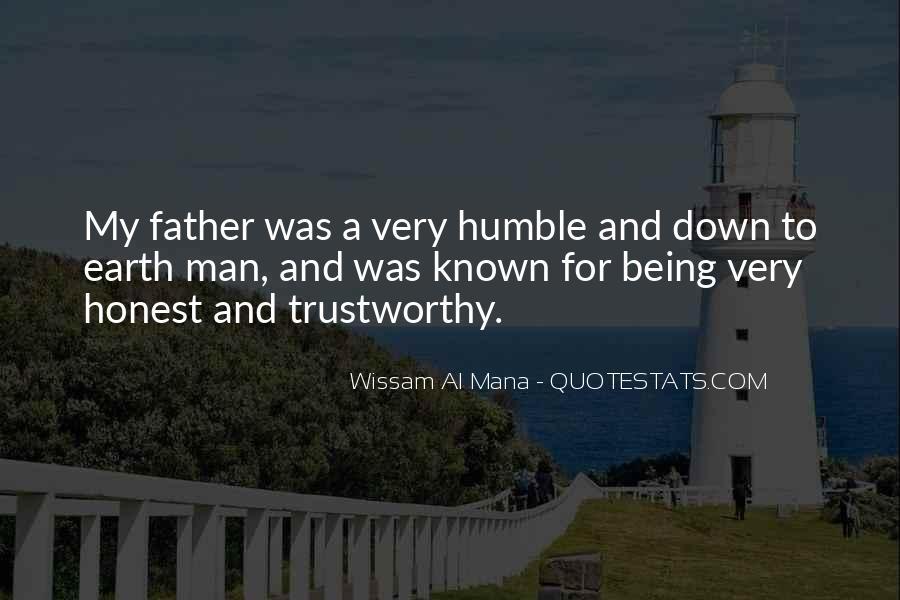 Honest And Trustworthy Quotes #1672825