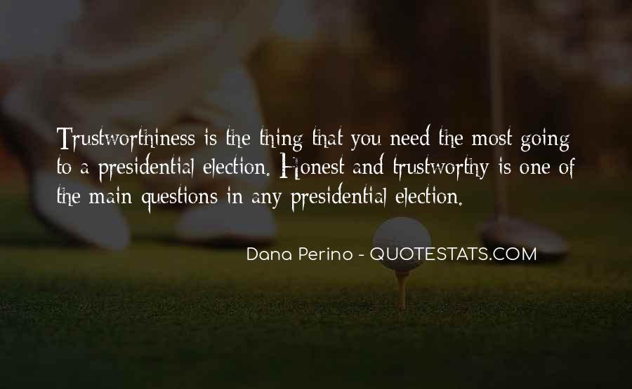 Honest And Trustworthy Quotes #863951