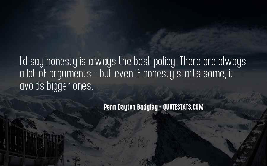 Honesty Is The Policy Quotes #1318608