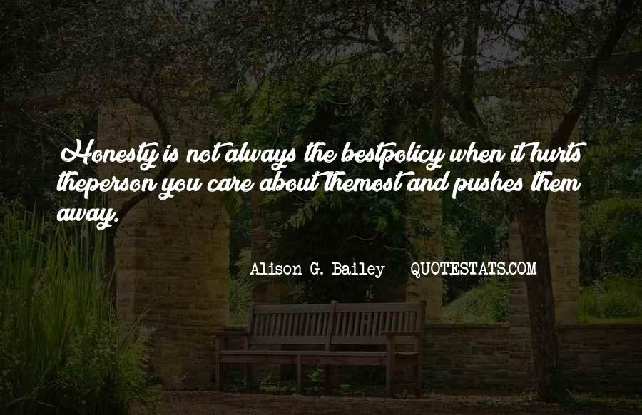 Honesty Is The Policy Quotes #134136