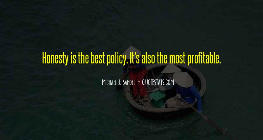 Honesty Is The Policy Quotes #1425227