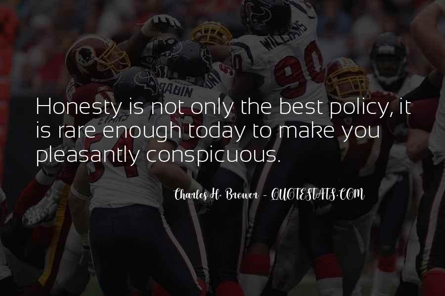 Honesty Is The Policy Quotes #1537554