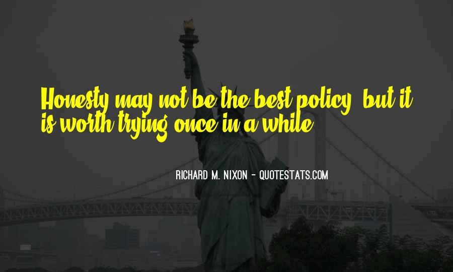 Honesty Is The Policy Quotes #1598807