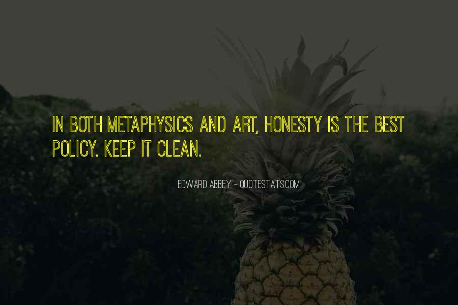 Honesty Is The Policy Quotes #364745