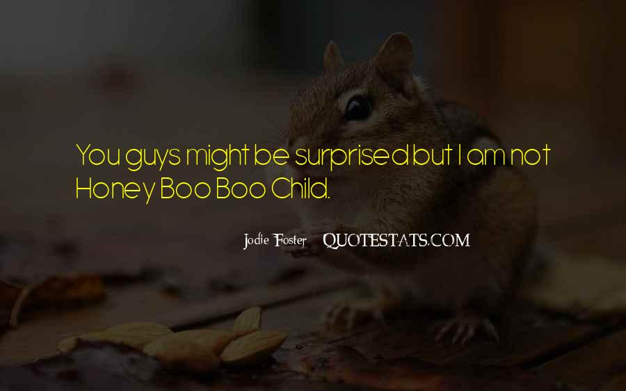 Honey Child Quotes #1704552