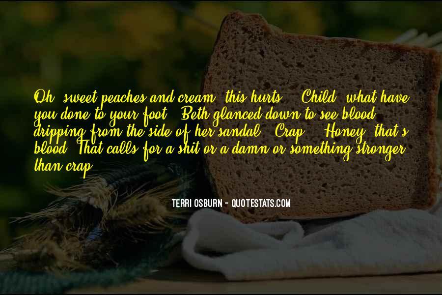 Honey Child Quotes #484082