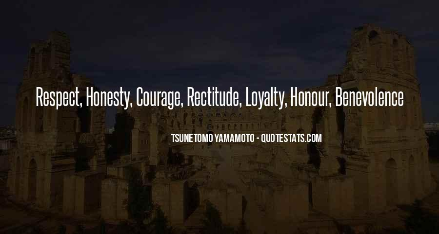 Honour And Courage Quotes #1268555