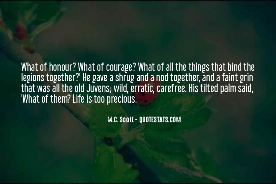 Honour And Courage Quotes #361783