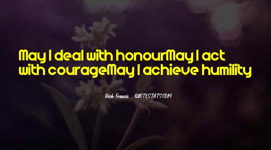 Honour And Courage Quotes #852912
