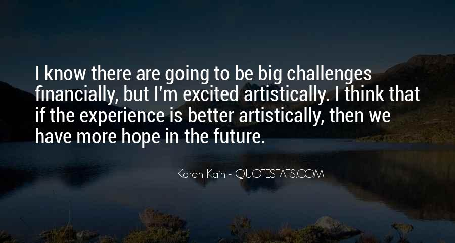 Hope Better Future Quotes #1545721