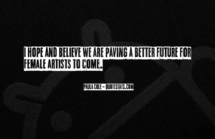 Hope Better Future Quotes #296795