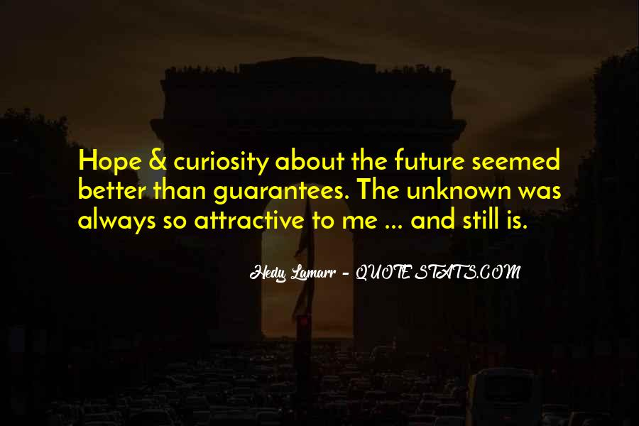 Hope Better Future Quotes #399136