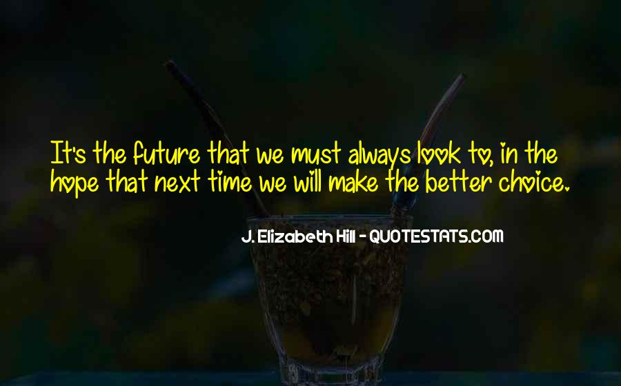 Hope Better Future Quotes #408028