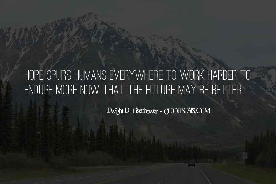 Hope Better Future Quotes #496773