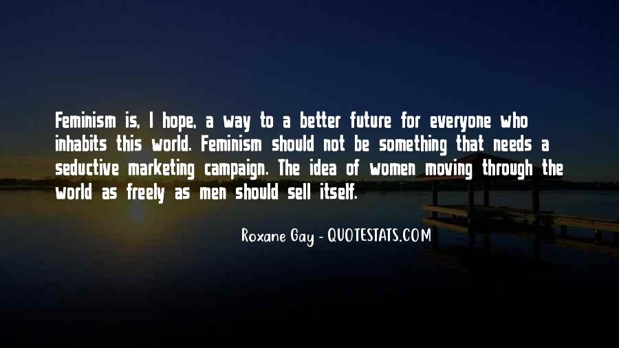 Hope Better Future Quotes #504953