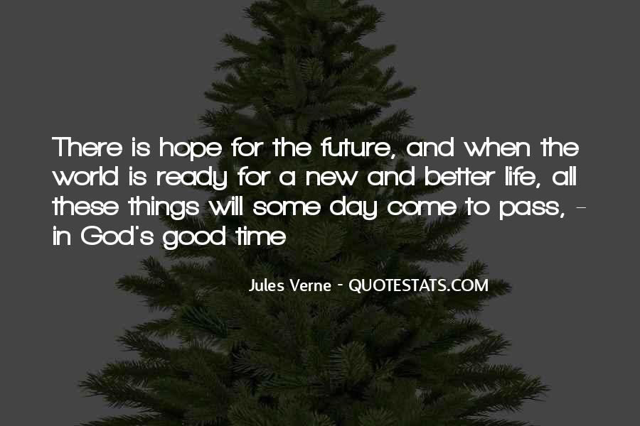 Hope Better Future Quotes #870861