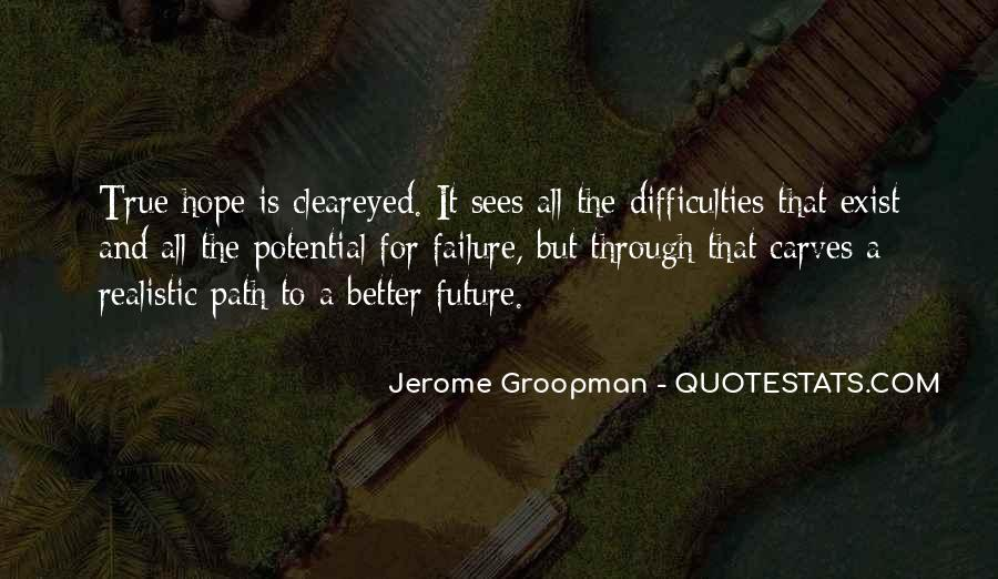 Hope Better Future Quotes #876779