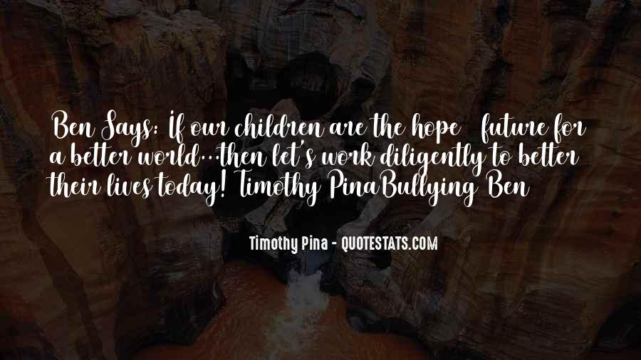 Hope Better Future Quotes #972737