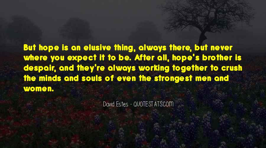 Hope But Never Expect Quotes #1388033