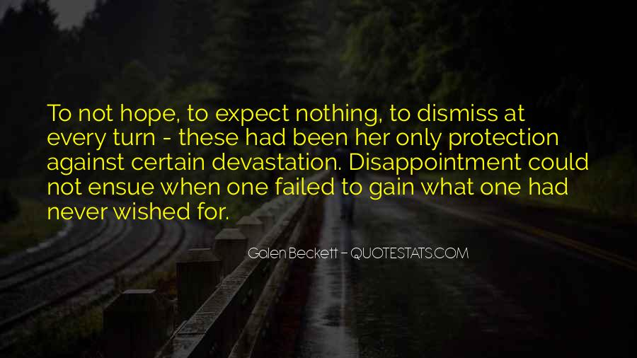 Hope But Never Expect Quotes #280963