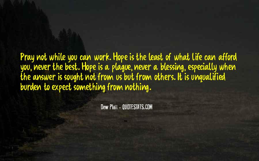 Hope But Never Expect Quotes #282643