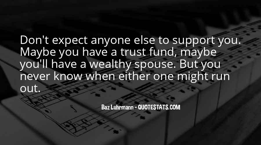 Hope But Never Expect Quotes #484484