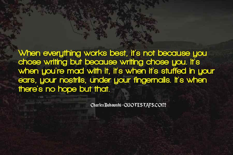 Hope Everything Works Out For You Quotes #1092438