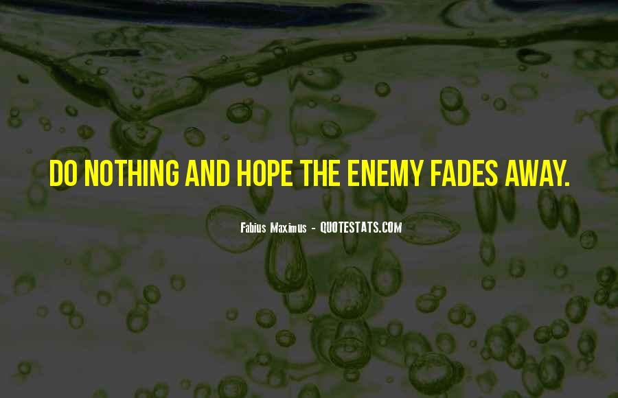 Hope Fades Quotes #1418122