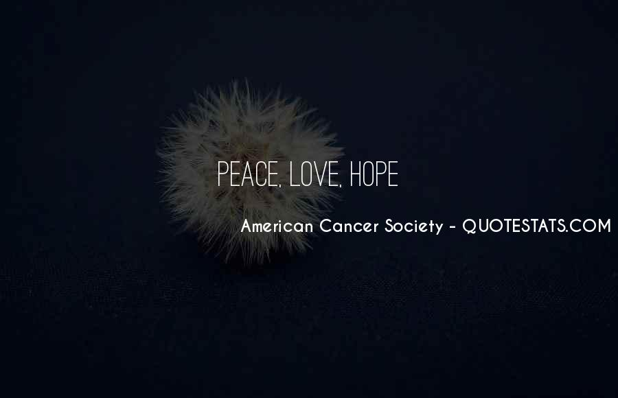 Hope For Cancer Quotes #1106338
